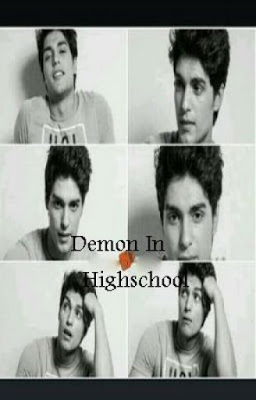 Demon In High School - @Wattpad (Fantasy)