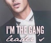 I Am The Gang Leader's Possession - @Wattpad