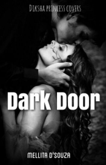 Dark Door - @ Wattpad