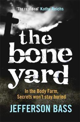 Bone Yard - Jefferson Bass
