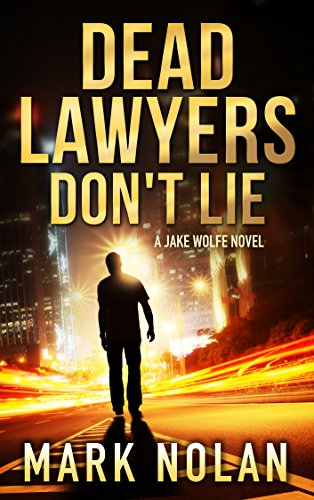 Dead Lawyers Don't Lie - Mystery