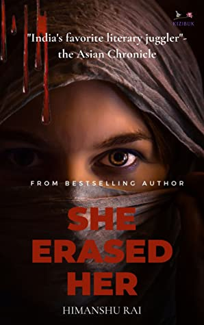 Book Cover of She Erased Her by HImanshu Rai.
